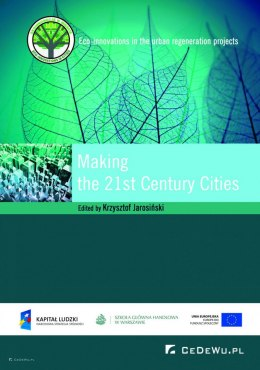 Making the 21st Century Cities