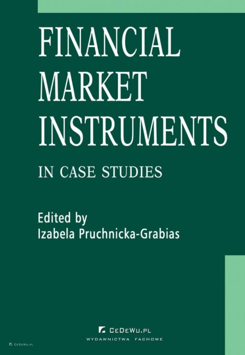 Financial market instruments in case studies