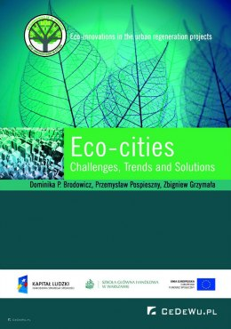Eco-cities: Challenges, Trends and Solutions