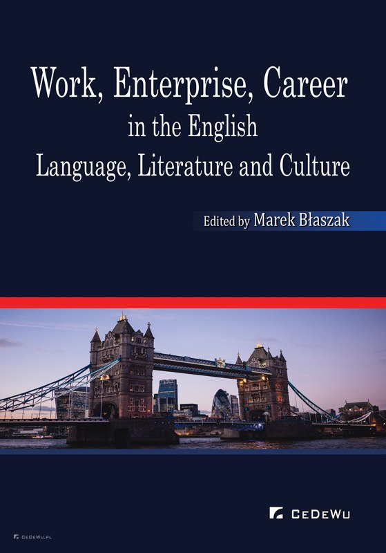 Work, Enterprise, Career in the English Language, Literature and Culture
